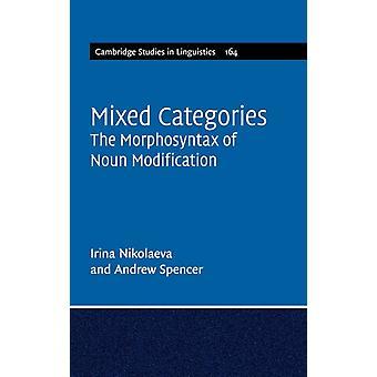 Mixed Categories by Irina Nikolaeva