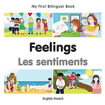 My First Bilingual Book  Feelings  EnglishFrench by Milet Publishing