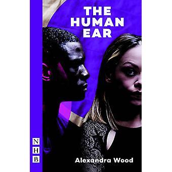 L'oreille humaine par Alexandra Wood
