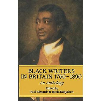 Black Writers in Britain 17601890 by Edited by Paul Edwards & Edited by David Dabydeen
