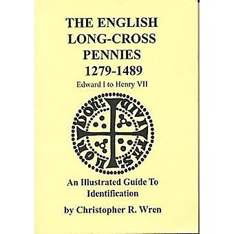 English Long Cross Pennies 12791489 by Christopher R Wren