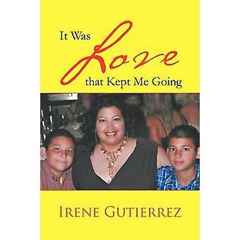 Det var kjærlighet som holdt meg Going by Gutierrez & Irene