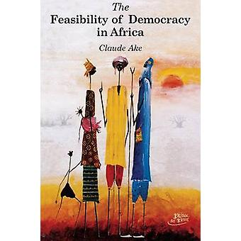 The Feasibility of Democracy in Africa by Sindjoun & Luc
