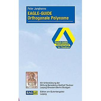 EAGLEGUIDE Orthogonale Polynome by Junghanns & Peter