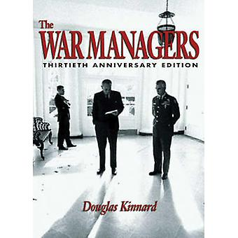 The War Managers (30th) by Douglas Kinnard - 9781591144373 Book