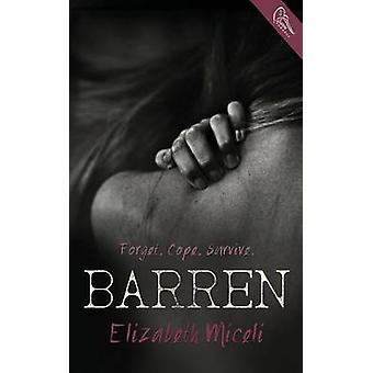Barren by Miceli & Elizabeth