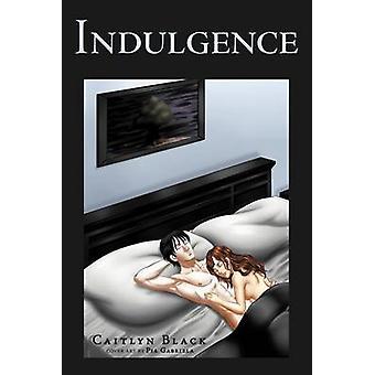 Indulgence by Black & Caitlyn