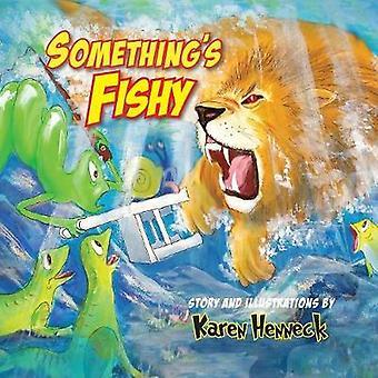 Somethings Fishy by Henneck & Karen