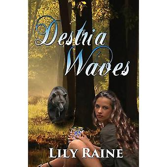 Destria Waves by Raine & Lily