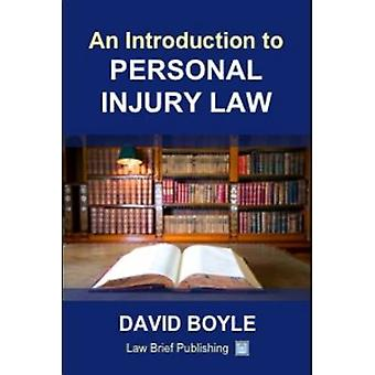 An Introduction to Personal Injury Law by Boyle & David
