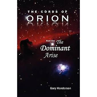 The Cords of Orion by Henderson & Gary L.
