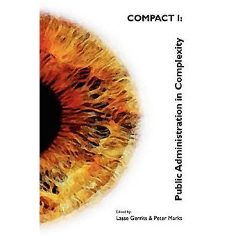 COMPACT I Public Administration in Complexity by Gerrits & Lasse