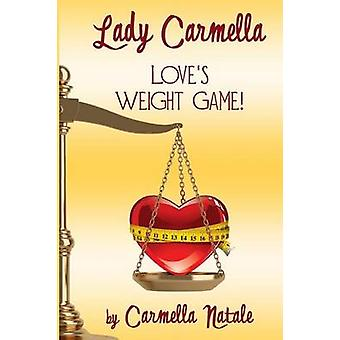 Love Weight Game by Natale & Carmella