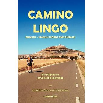 Camino Lingo  English  Spanish Words and Phrases by N. Voa & Reinette