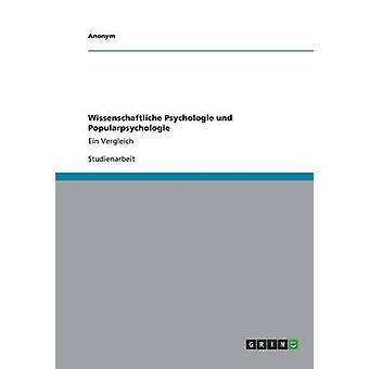 Wissenschaftliche Psychologie und Popularpsychologie by Anonym