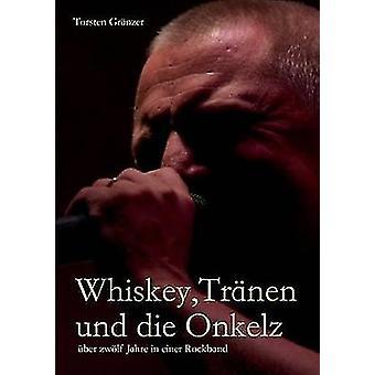 Whiskey Trnen und die Onkelz by Grnzer & Torsten