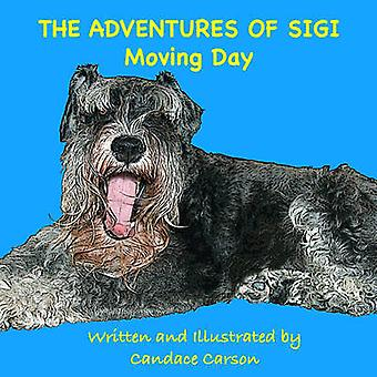 The Adventures of SigiMoving Day by Carson & Candace