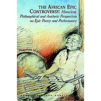 The African Epic Controversy by Mulokozi & Mugyabuso M.