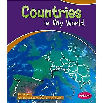 Countries in My World by Ella Cane - 9781476534640 Book