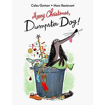 Merry Christmas - Dumpster Dog! by Colas Gutman - 9781592702718 Book