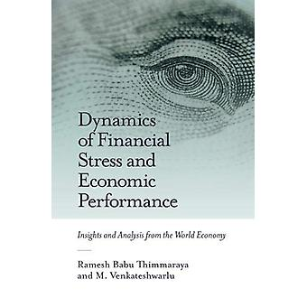 Dynamiek van financiële stress en economische prestaties - Inzichten en A