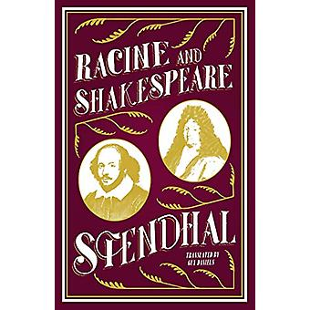 Racine and Shakespeare by Stendhal Stendhal - 9781847498496 Book