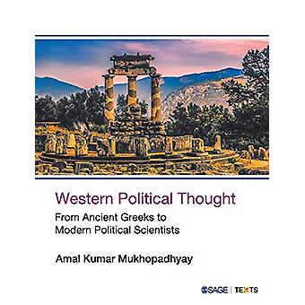 Western Political Thought - From Ancient Greeks to Modern Political Sc