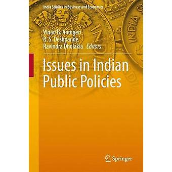 Issues in Indian Public Policies by Vinod B. Annigeri - 9789811079498