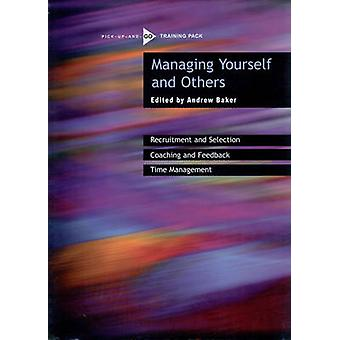 Managing Yourself and Others by Andrew Baker - 9780855985677 Book