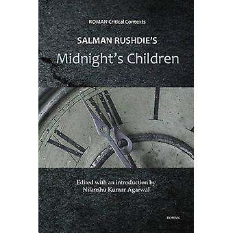 Salman Rushdie's 'Midnight's Children' by Nilanshu Kumar Agarwal - 97