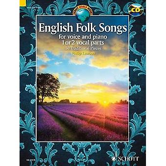 English Folk Songs for Voice and Piano - 1 or 2 Vocal Parts by Philip