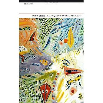 Snow Falling on Chestnut Hill: New and Selected Poems
