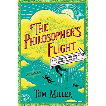 The Philosophers Flight by Miller & Tom