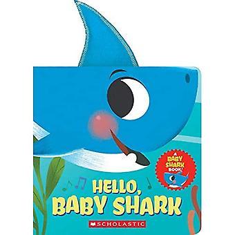 Hallo, Baby Shark (Een Baby Shark Book) - Baby Shark