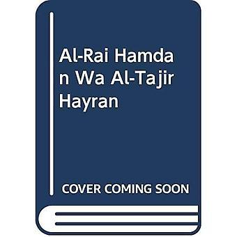 Al-Rai Hamdan Wa Al-Tajir Hayran