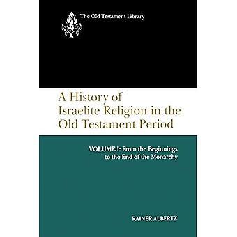 OTL History of Israelite Religion, Volume 1