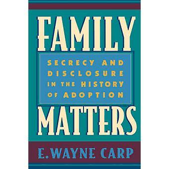Familjefrågor - Sekretess och avslöjande i adoptionshistoria av