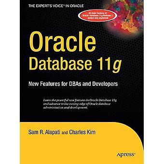 Oracle Database 11g - Nya funktioner för DBA och utvecklare av Sam Alap