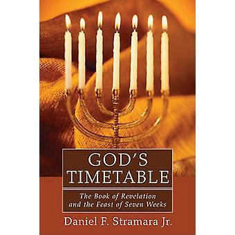 God's Timetable by Daniel F Jr Stramara - 9781608996384 Book