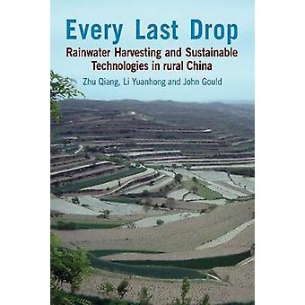 Every Last Drop Rainwater Harvesting and Sustainable Technologies in Rural China
