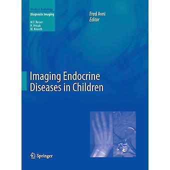 Beeldvorming Endocriene Ziekten bij Kinderen door Fred Avni