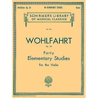Wohlfahrt: 40 Elementary Studies, Op. 54