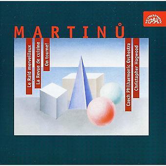 Czech Phil.Orch-Hogwood - Martinu: Le Raid Merveilleux; La Revue De Cuisine; on Tourne! [CD] USA import