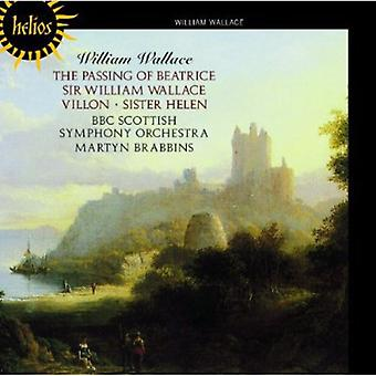 Wallace - William Wallace: The Passing of Beatrice; Sir William Wallace; Villon; Sister Helen [CD] USA import