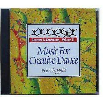 Eric Chappelle - Eric Chappelle: Vol. 3-Music for Creative Dance [CD] USA import