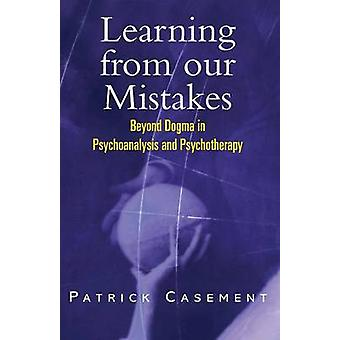 Learning from our Mistakes par Patrick Casement