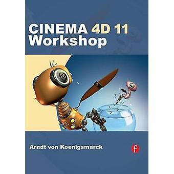 CINEMA 4D 11 Workshop by von Koenigsmarck