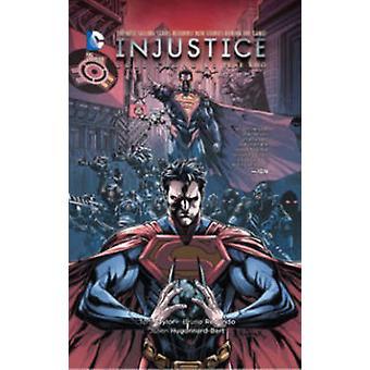 Injustice - Volume 1  - Gods Among Us Year 2 by Bruno Redondo - Tom Tay