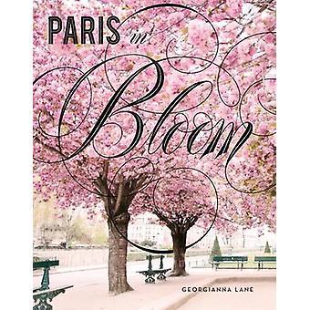 París en floración por Georgianna Lane - libro 9781419724060
