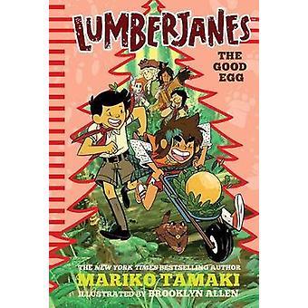Lumberjanes - The Good Egg (Lumberjanes #3) by Mariko Tamaki - 9781419